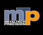 Metaltech Precision Ltd.